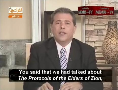"Al-Faraeen's Tawfiq Okasha Defends its Broadcasts on the Apocryphal ""Protocols of the Elders of Zion"""