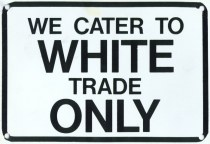 White Supremacy Business Sign Common in Parts of America in 1960s