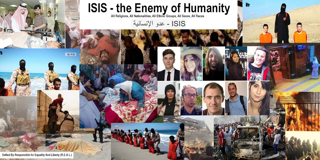 ISIS Terrorist Group - An Enemy of Humanity, Human Rights, Dignity, Security - for people of Every Nation, Race, Sex, Religion, Ethnic Group, and Political View (Responsible for Equality And Liberty - R.E.A.L.)